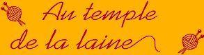 Au Temple de la Laine
