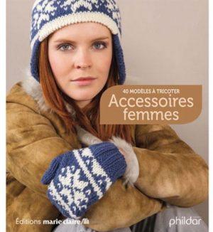 Accessoires Femmes Editions Marie Claire Phildar N° 547