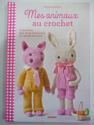 Mes animaux au crochet Editions Mango