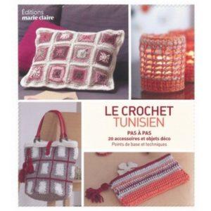Le crochet Tunisien Editions Marie Claire