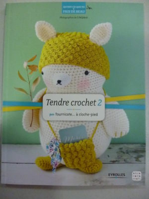 Tendre Crochet 2 Editions Eyrolles