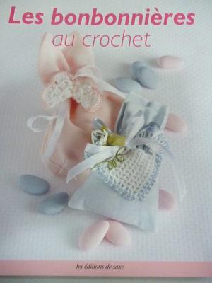 Les Bonbonnières au Crochet Éditions de Saxe