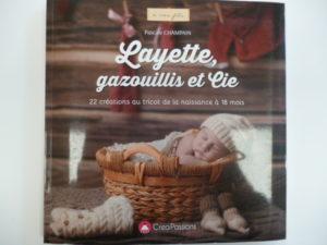 Layette, gazouillis et Cie de «Pascale Champain»