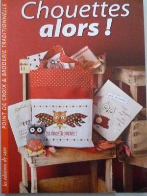 Livre «Chouettes Alors !!!» Au Point de Croix Aux Éditions de Saxe