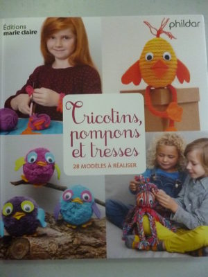 Tricotins, Pompons et Tresses Editions Marie Claire Phildar N° 841
