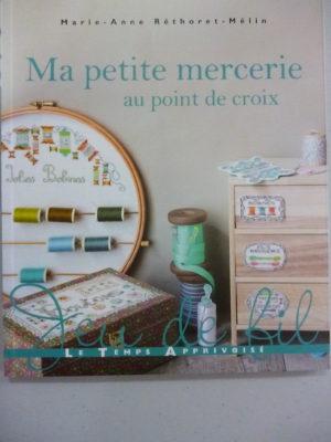 Livre «Ma Petite Mercerie» Au Point de Croix Aux Éditions L.T.A
