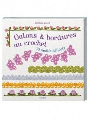 Galons et bordures au crochet Editions Fleurus