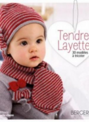Tendre Layette Editions Marie Claire
