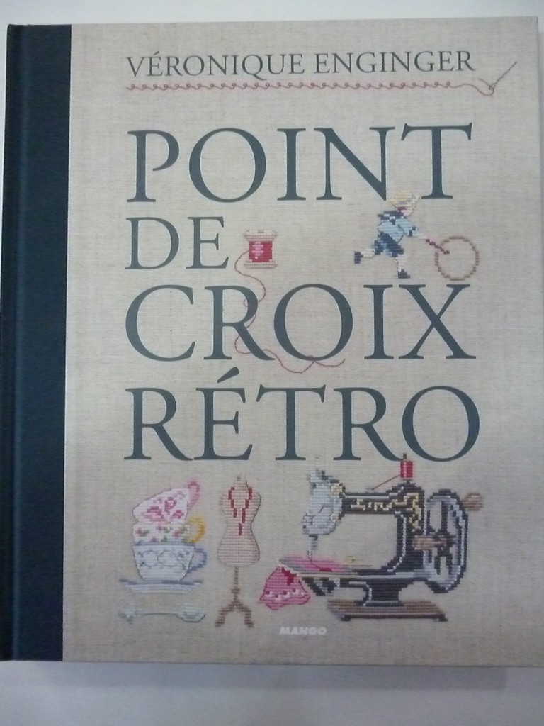 """Livre """"Point de Croix Rétro"""" A Broder chez Mango"""