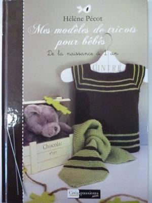 Livre «Mes Modèles de Tricots pour Bébés» par Hélène Pecot