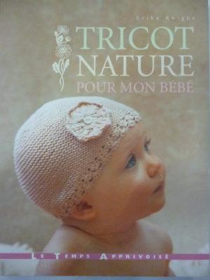 Livre «Tricot Nature pour mon Bébé» par Erika Knight
