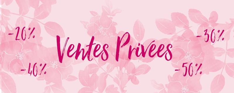 Vente Privée 2019 PROLONGATION !!!!!!