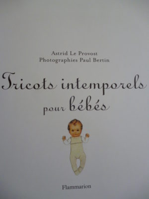Tricots Intemporels pour Bébés. Modèles de 0 à 2 Ans