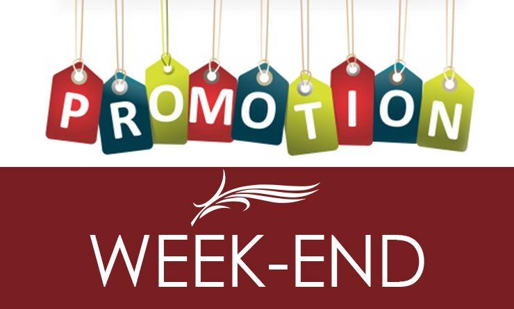 Il vous reste 5 Heures pour en profiter PROMO du WEEKEND !!!!