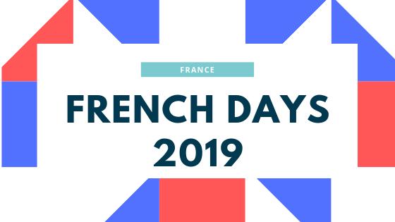 Il vous reste 3 Jours pour en profiter !!!  Les French Days 2019 à MOINS 20%.
