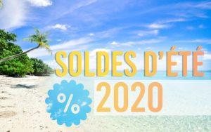 SOLDES ÉTÉ 2020 c'est parti !!!