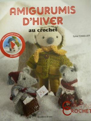 Amigurumis d'Hiver au Crochet par Sylvie Tonnelier